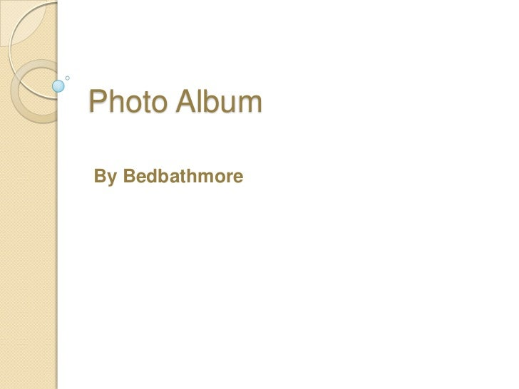 Photo AlbumBy Bedbathmore