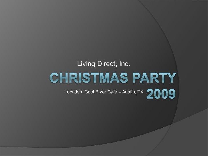 Living Direct, Inc.u003cbr /u003eCHRISTMAS Party 2009u003cbr ...
