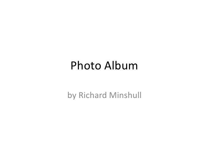 Photo Album<br />by Richard Minshull<br />