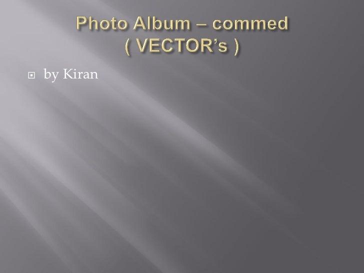    by Kiran