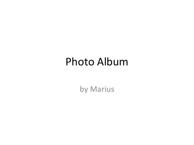 Photo Album by Marius