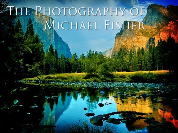 The Photography of <br />Michael Fisher<br />