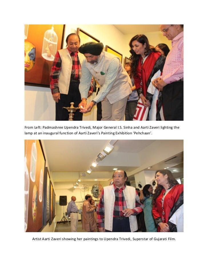 From Left: Padmashree Upendra Trivedi, Major General I.S. Sinha and Aarti Zaveri lighting thelamp at an inaugural function...