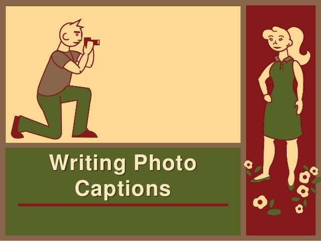 Writing Photo Captions