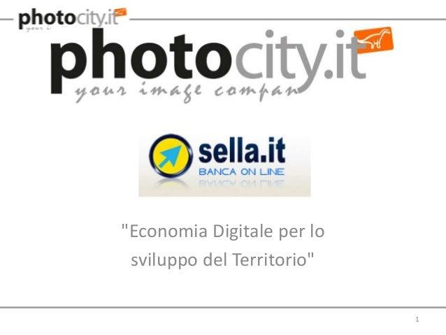 """""""Economia Digitale per lo sviluppo del Territorio""""                            1"""