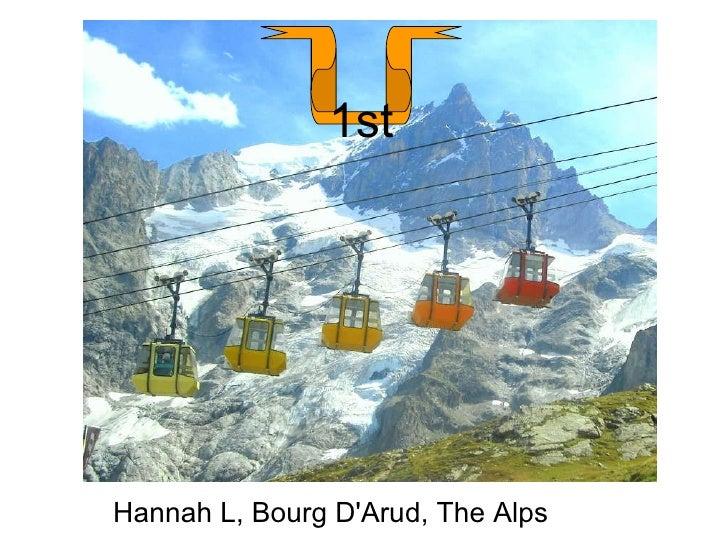 Hannah L, Bourg D'Arud, The Alps 1st