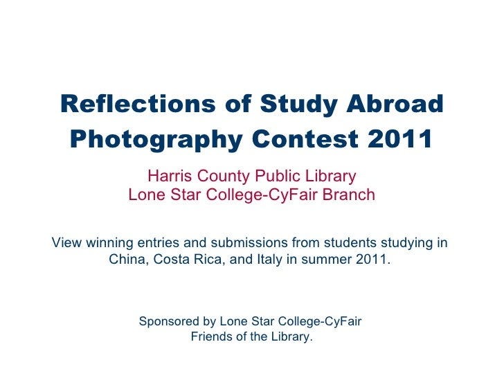 Reflections of Study Abroad Photography Contest 2011 Harris County Public Library Lone Star College-CyFair Branch View win...