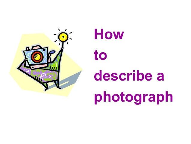 How to describe a photograph