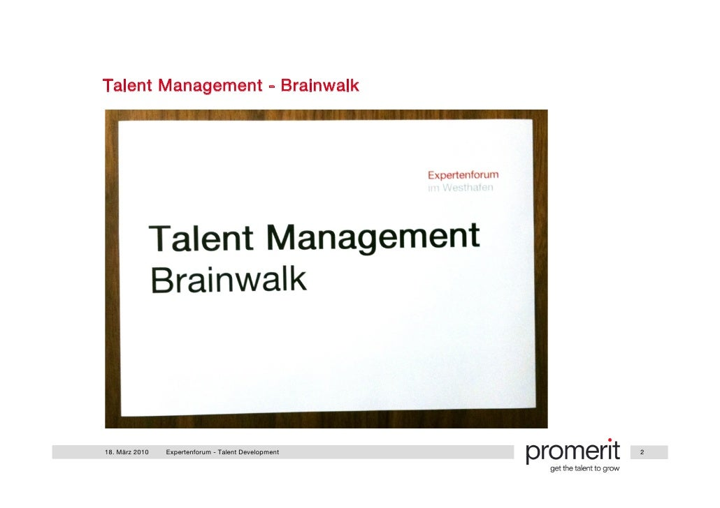Photodokumentation Expertenforum Talent Management Brainwalk 18.03.2010 Slide 2