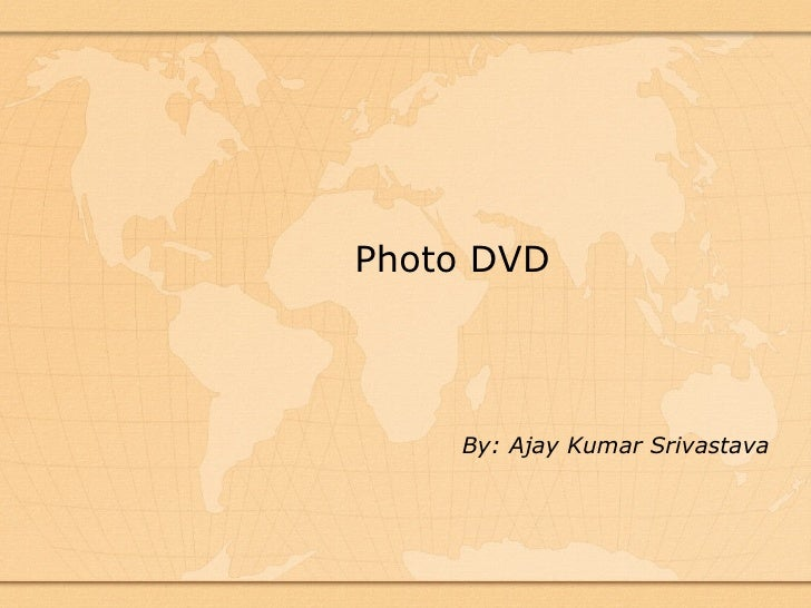 Photo DVD         By: Ajay Kumar Srivastava