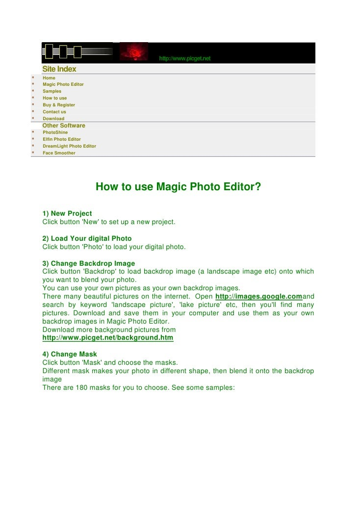 http://www.picget.net    Site Index   Home   Magic Photo Editor   Samples   How to use   Buy & Register   Contact us...
