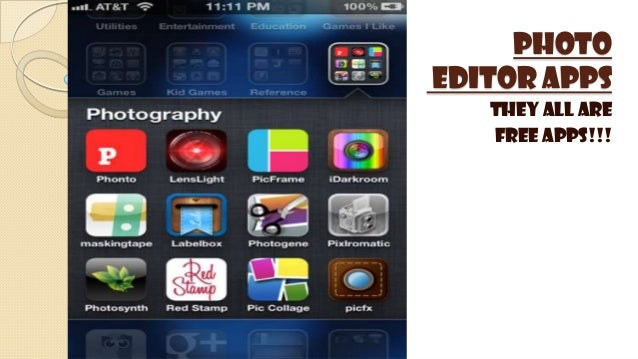 Photo Editor Apps They all are FREE apps!!!