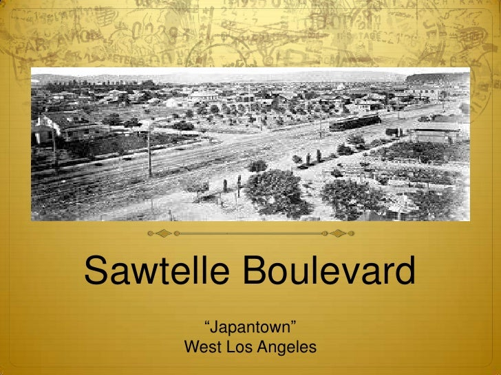 "Sawtelle Boulevard<br />""Japantown""<br />West Los Angeles<br />"