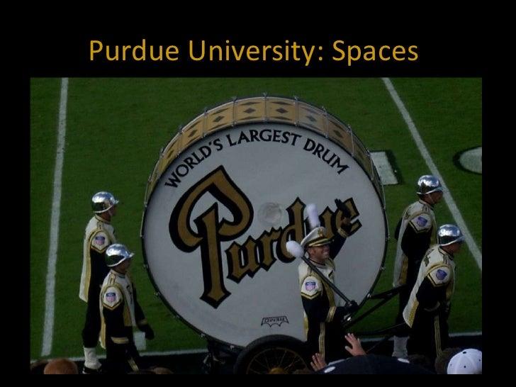 Purdue University: Spaces<br />