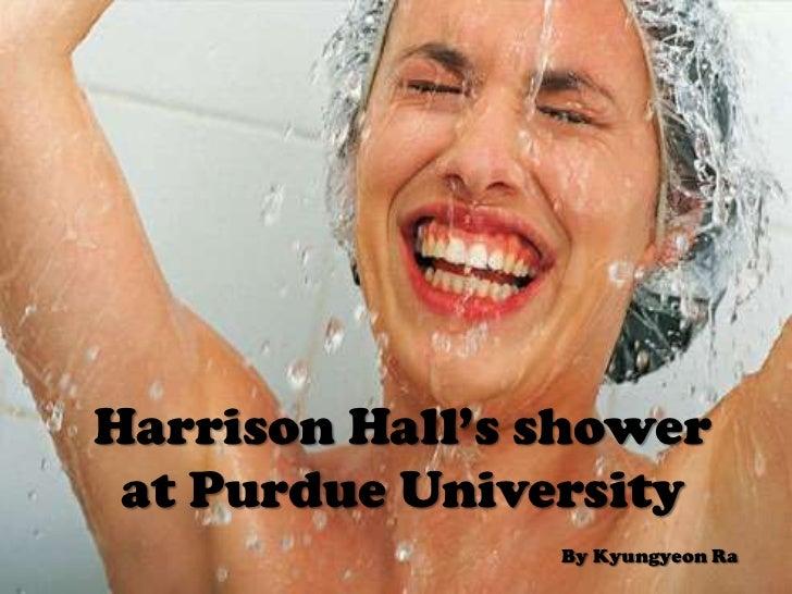 Harrison Hall's shower at Purdue University                                                                               ...