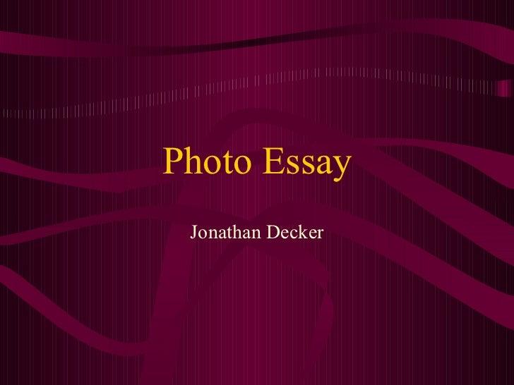 Photo Essay Jonathan Decker