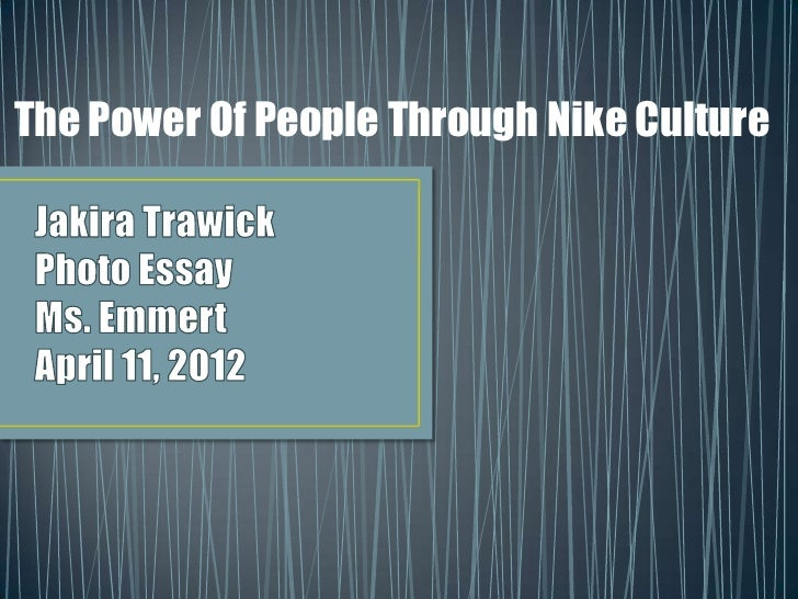 The Power Of People Through Nike Culture