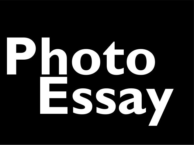 Photo essay assignment