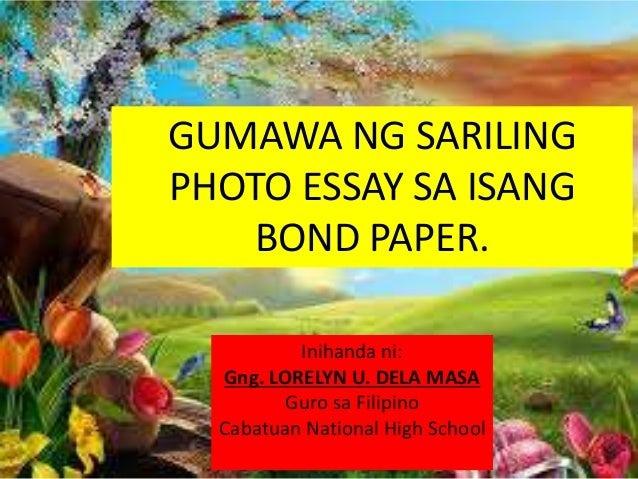 photo essay example tagalog  u2013 essay writing top