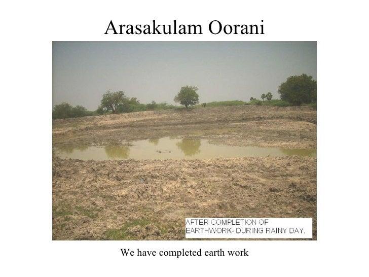 Arasakulam Oorani We have completed earth work