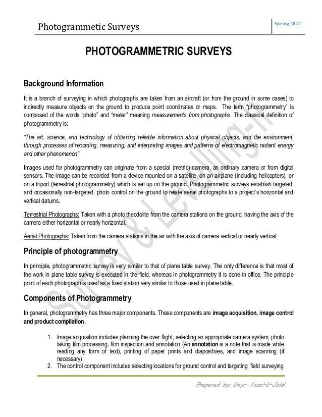 Photogrammetic Surveys Spring 2012 Prepared By Engr Fazal E Jalal PHOTOGRAMMETRIC SURVEYS