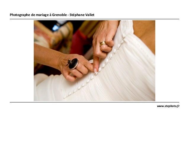 www.stephoto.fr Photographe de mariage à Grenoble - Stéphane Vallet