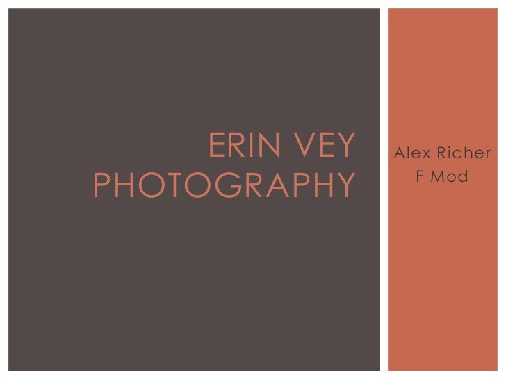 ERIN VEY   Alex RicherPHOTOGRAPHY       F Mod