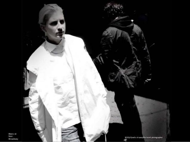 Blanc et Noir. Broadway