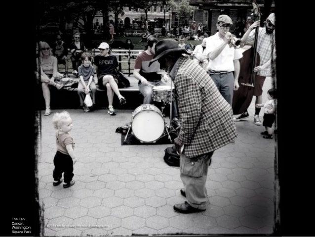 The Tap Dancer. Washington Square Park