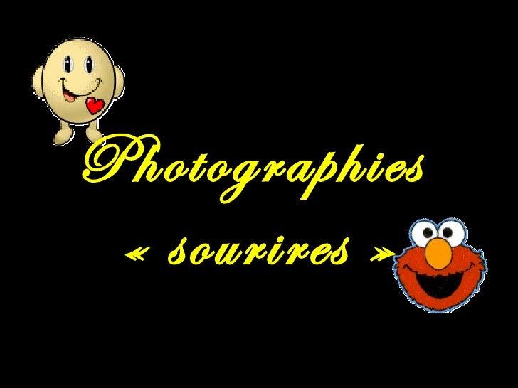 Photographies «sourires»