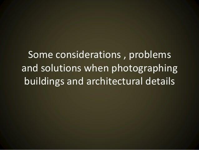 Photographing Buildings photographing buildings