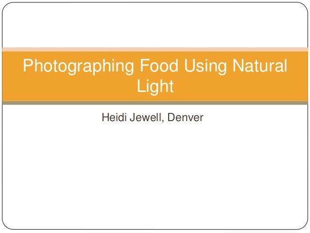 Photographing Food Using Natural Light