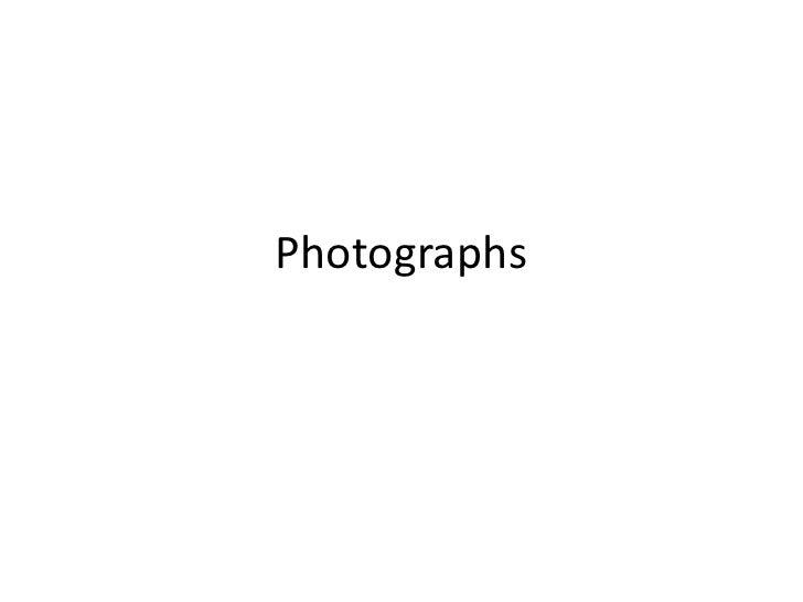 Photographs<br />