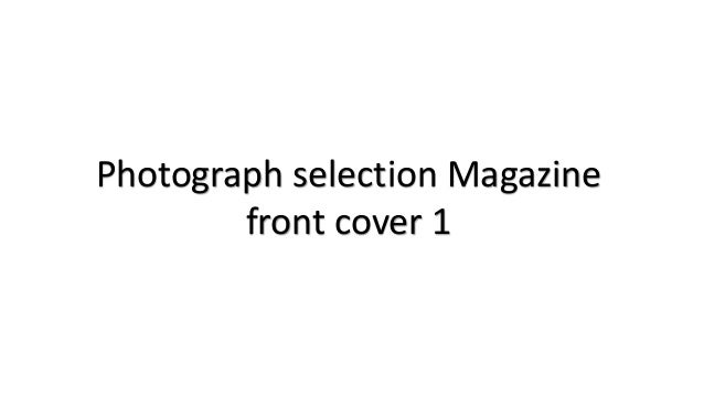 Photograph selection Magazine front cover 1