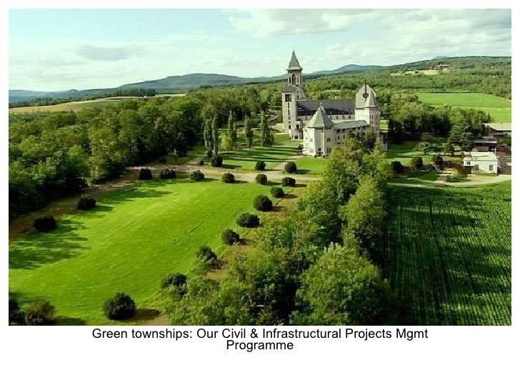 Green townships: Our Civil & Infrastructural Projects Mgmt Programme