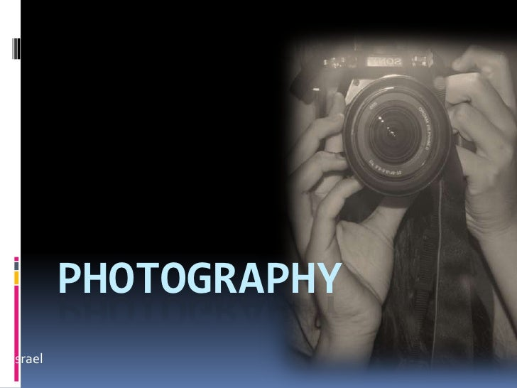 Photography<br />By Mika Israel<br />
