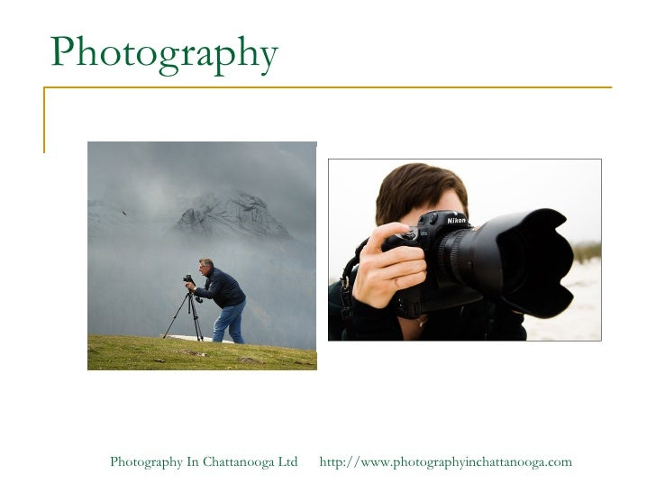 Photography  Photography In Chattanooga Ltd   http://www.photographyinchattanooga.com