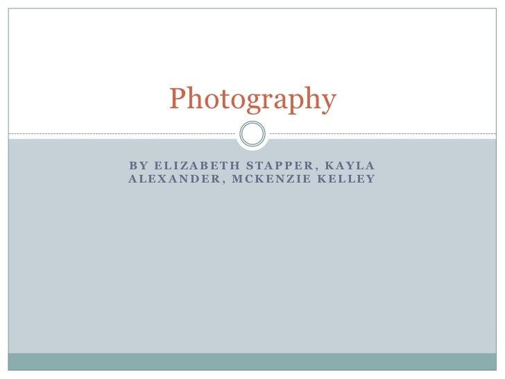 PhotographyBY ELIZABETH STAPPER, KAYLAALEXANDER, MCKENZIE KELLEY