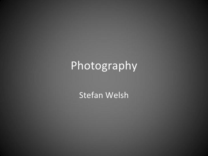 Photography Stefan Welsh