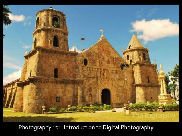 Photography 101: Introduction to Digital Photography