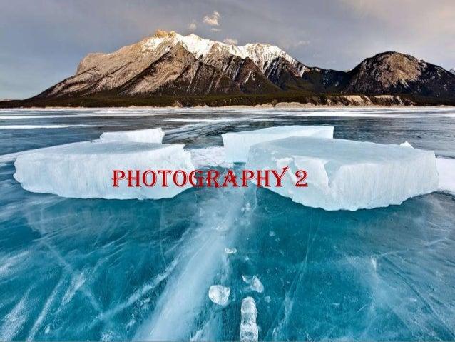 Photography 2