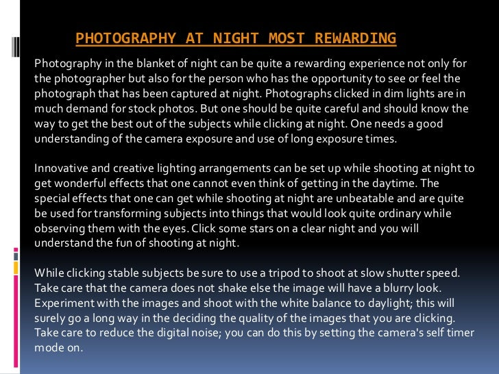 photography at night most rewardingphotography in the blanket of night can be quite a rewarding experience
