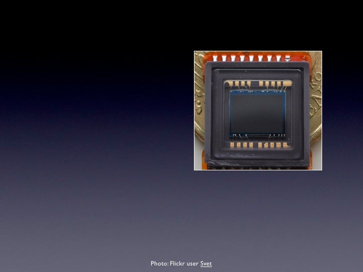 • Sensor data + decision data • No processing in-camera • No compression • Big Files                              Photo: F...