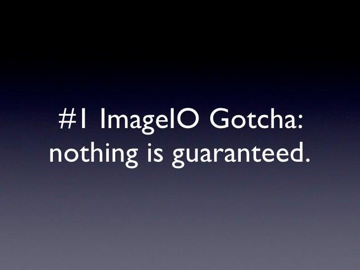 #2 ImageIO Gotcha: can't write RAW files.