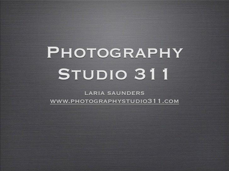Photography  Studio 311        laria saunders www.photographystudio311.com