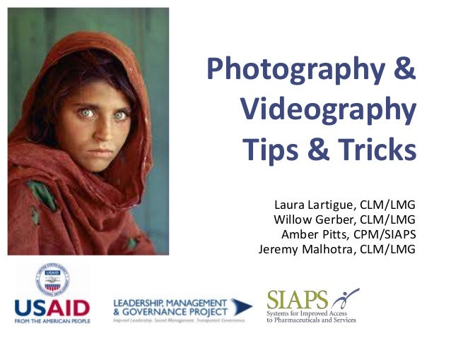 Photography & Videography Tips & Tricks Laura Lartigue, CLM/LMG Willow Gerber, CLM/LMG Amber Pitts, CPM/SIAPS Jeremy Malho...