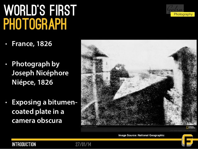 27/01/14 World's first • France, 1826 • Photograph by Joseph Nicéphore Niépce, 1826 • Exposing a bitumen- coated plate in ...