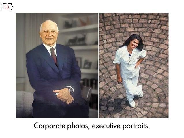 Corporate photos, executive portraits.