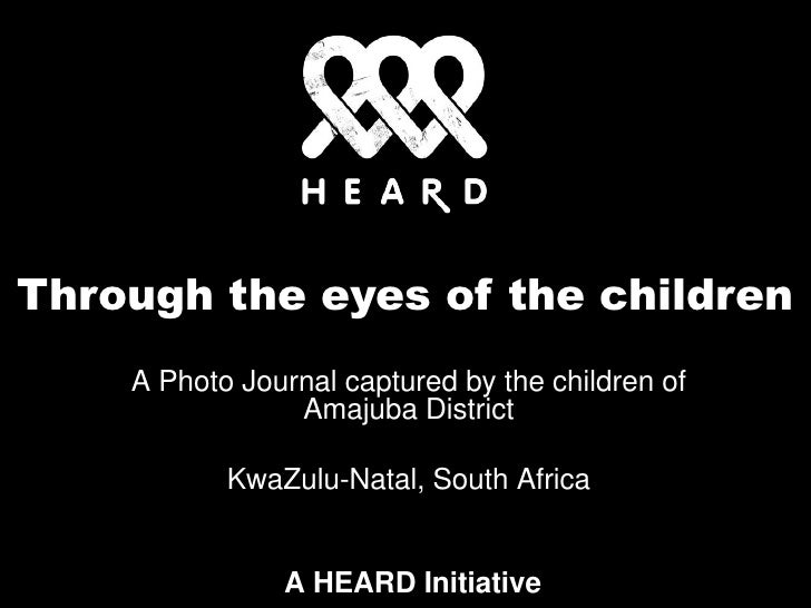 Through the eyes of the children<br />A Photo Journal captured by the children of Amajuba District <br />KwaZulu-Natal, So...