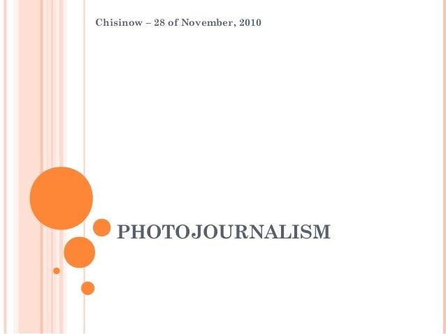 PHOTOJOURNALISM Chisinow – 28 of November, 2010